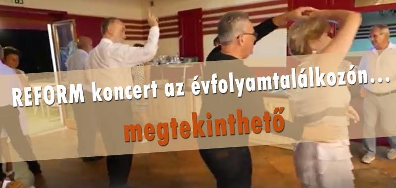 REFORM koncert az évfolyamtalálkozón…
